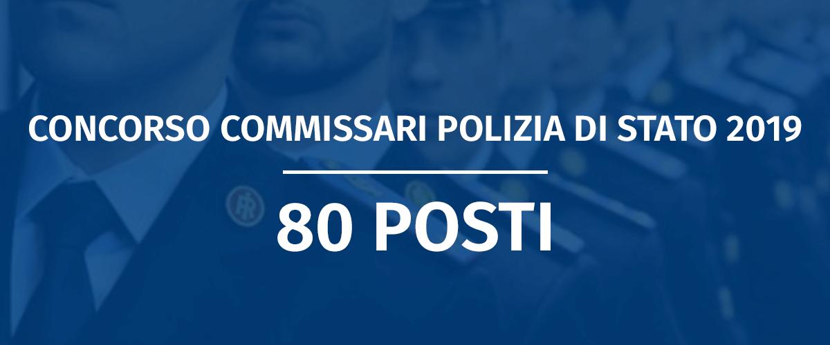 Concorso 80 Commissari Polizia di Stato 2019 - Disposizioni Prove Scritte