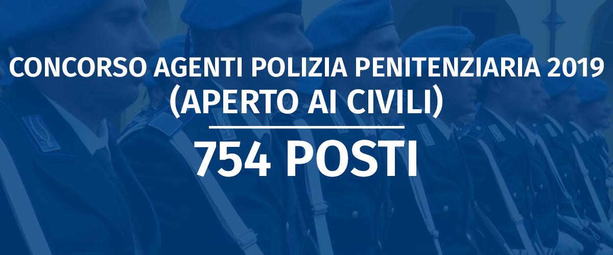 Concorso 754 Allievi Agenti Polizia Penitenziaria 2019 (Aperto ai Civili)