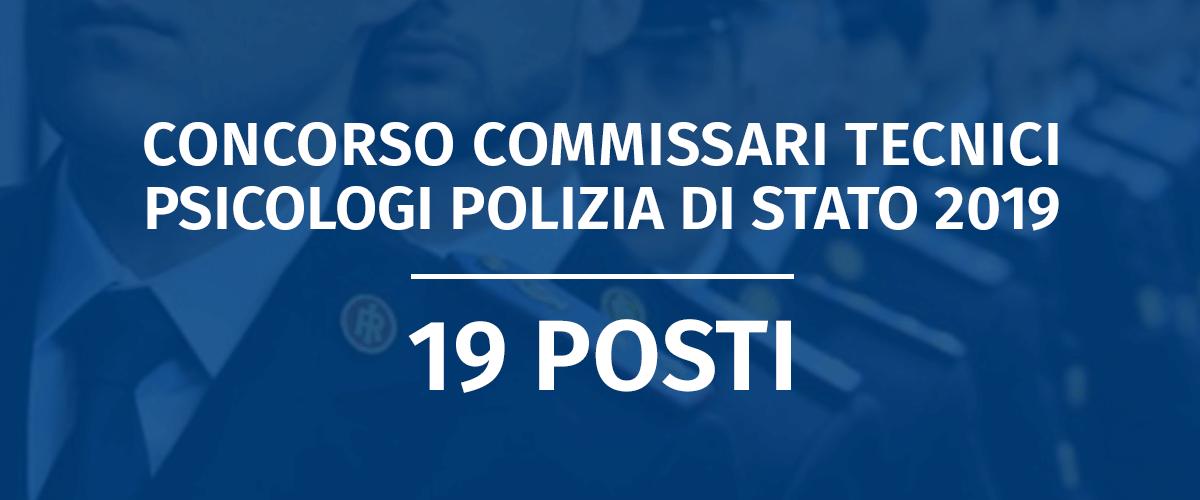 Concorso 19 Commissari Tecnici Psicologi Polizia di Stato 2019