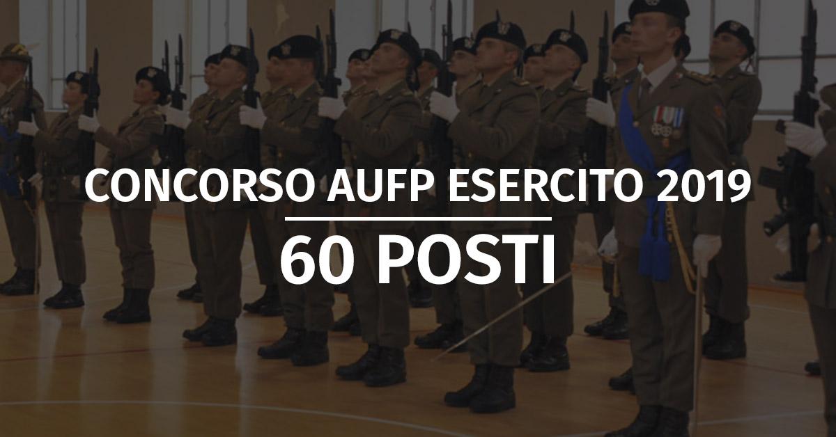 Concorso 60 AUFP Esercito 2019 - Calendario Prove Fisiche e Accertamenti