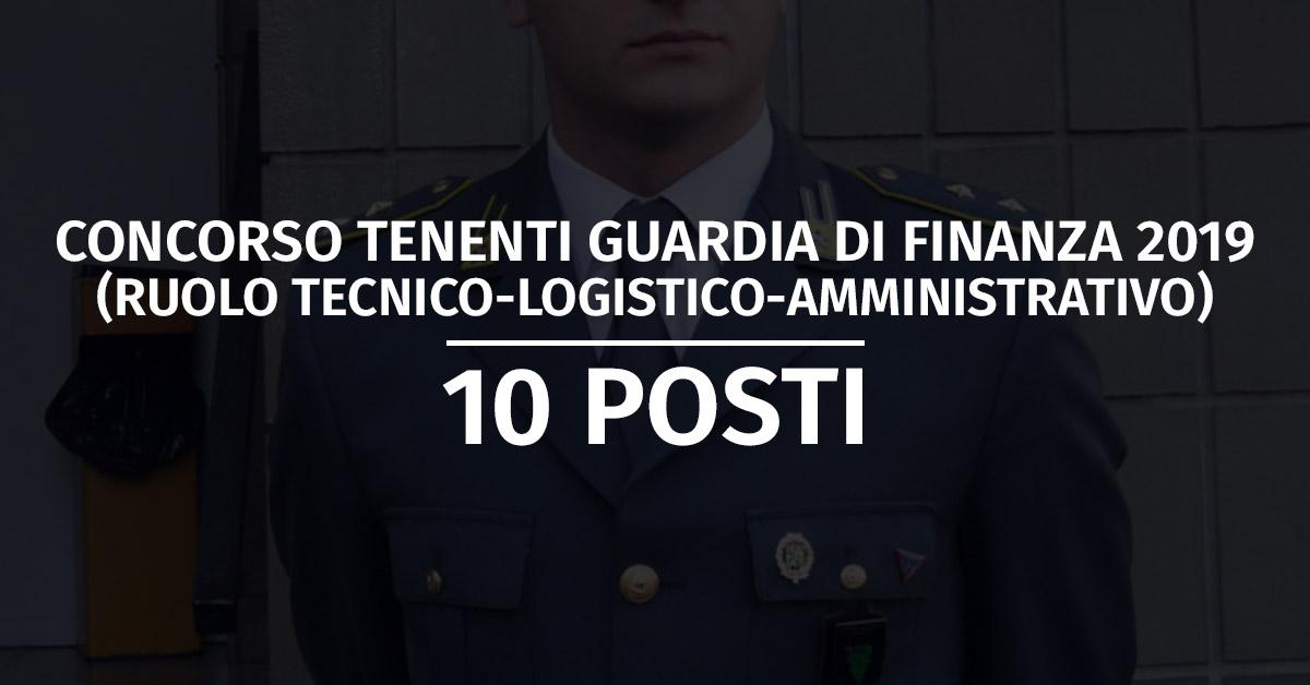 Concorso 10 Tenenti in SPE Ruolo TLA Guardia di Finanza 2019 - Ripresa Attività Concorsuali