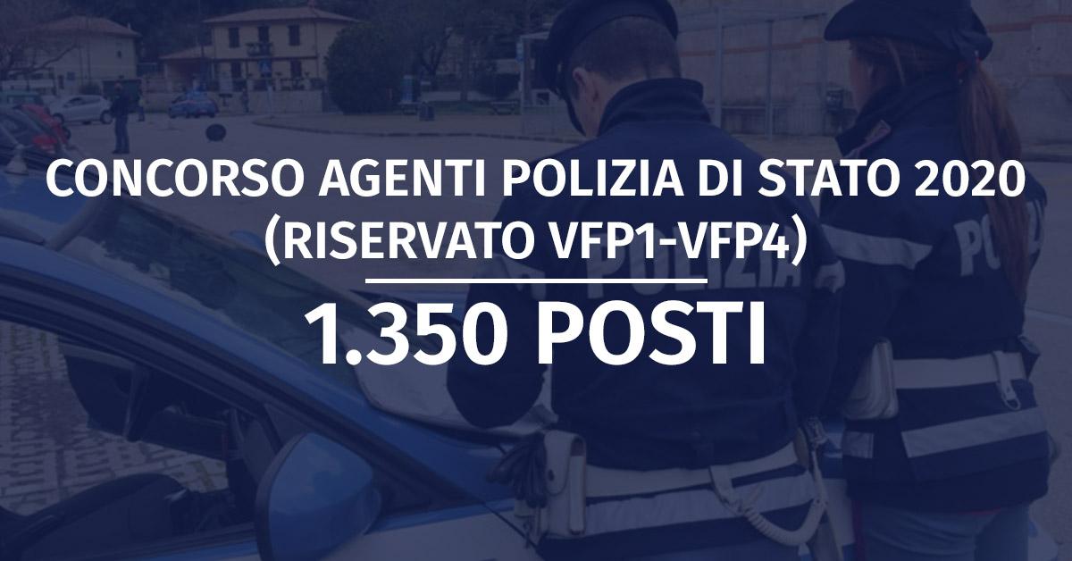Concorso 1.350 Allievi Agenti Polizia di Stato 2020 (Riservato VFP1 e VFP4)