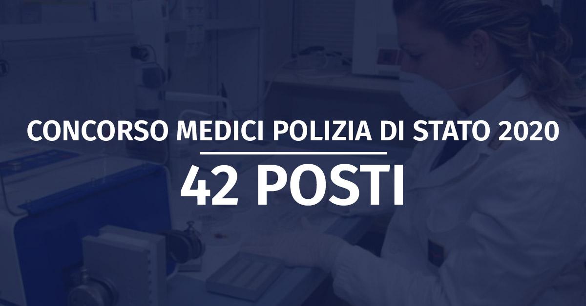 Concorso 42 Medici Polizia di Stato 2020 - Rinvio Diario Prove Scritte