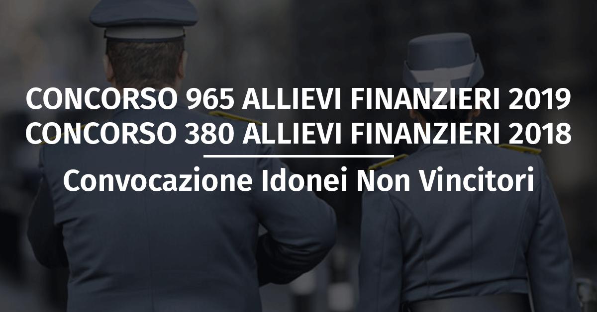 Concorsi Allievi Finanzieri 2018 e 2019 - Convocazione Idonei Non Vincitori
