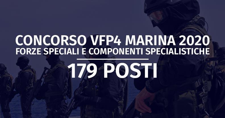Concorso 179 VFP4 Marina 2020 Forze Speciali e Componenti Specialistiche