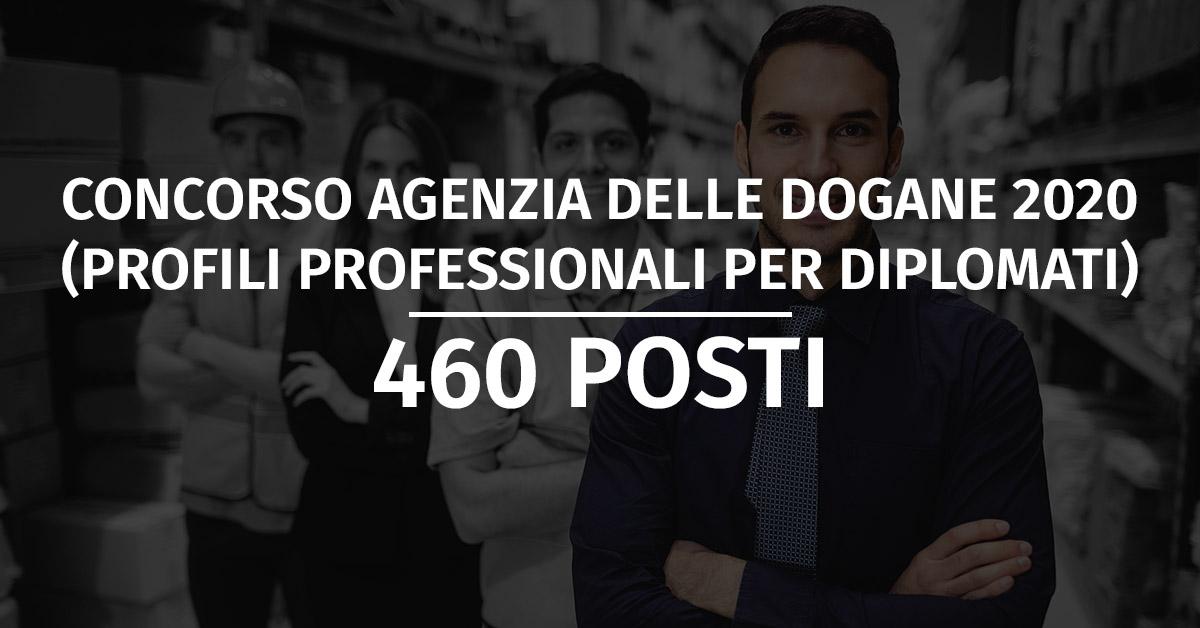 Concorso Agenzia delle Dogane 2020 (460 Posti)