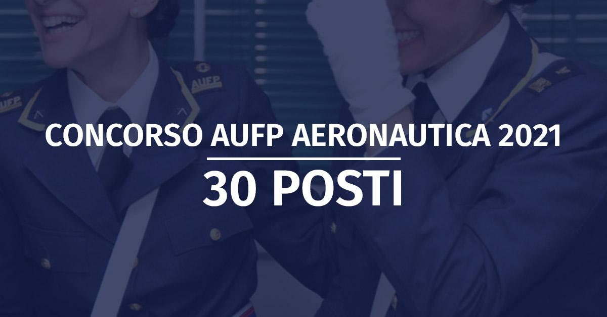 Concorsi AUFP e AUPC/AUNC Aeronautica 2021 - Modifica Allegati Bando