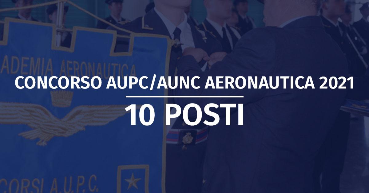 Concorso 10 AUPC/AUNC Aeronautica 2021