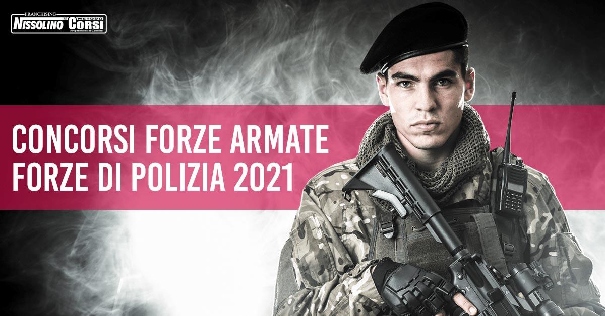 Concorsi Forze Armate e Concorsi Forze di Polizia 2021