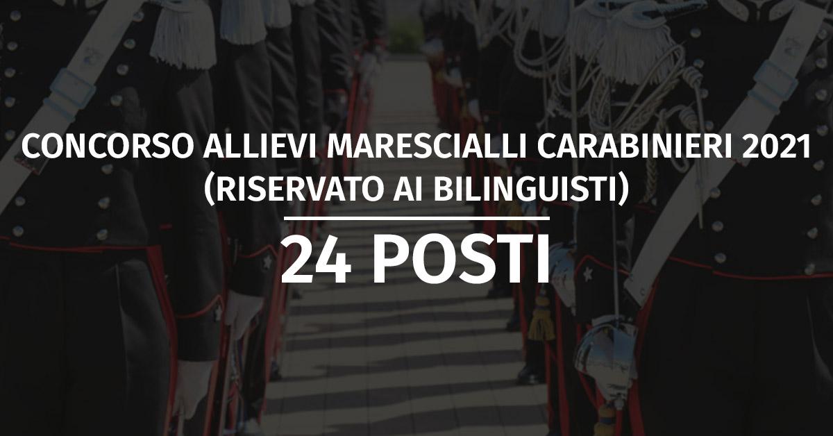 Concorso 24 Allievi Marescialli Carabinieri 2021 (Bilinguisti) - Avviso Convocazione Prove Fisiche