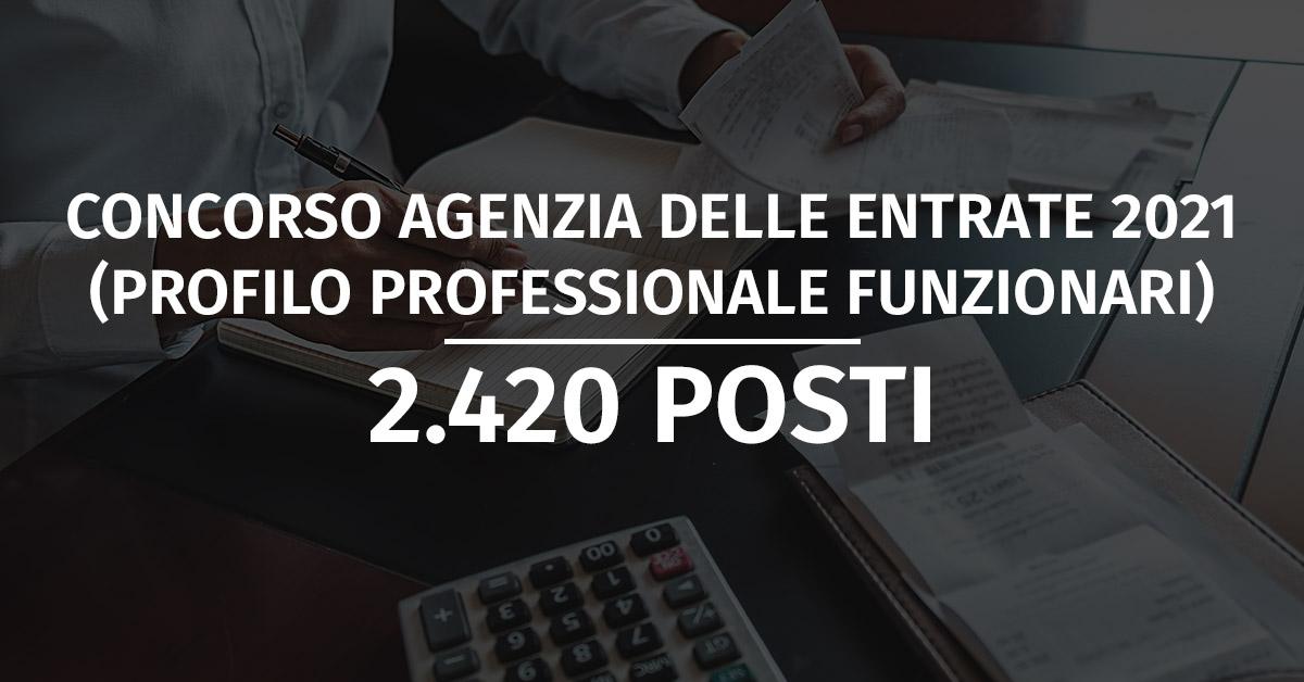 Concorso 2.420 Funzionari Agenzia delle Entrate 2021
