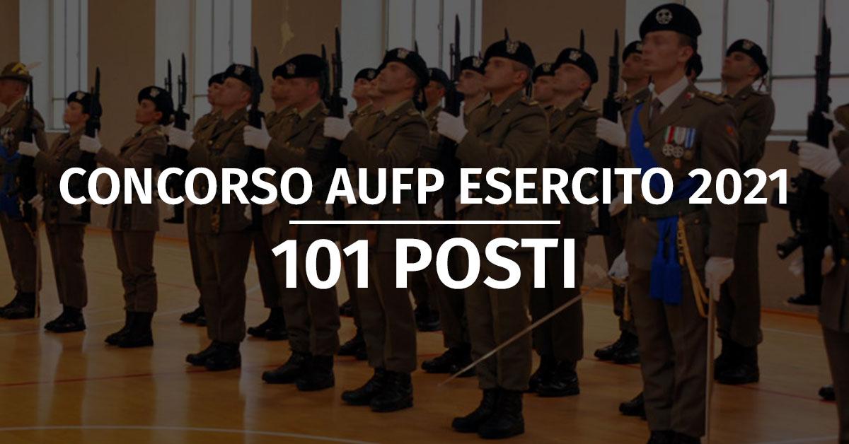 Concorso 101 AUFP Esercito 2021 - Proroga Presentazione Domande