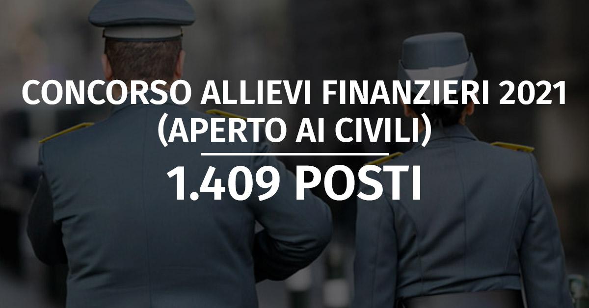 Bando Concorso 1.409 Allievi Finanzieri 2021 (Aperto ai Civili)